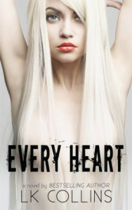Every Heart (Every Soul #2) by L.K. Collins