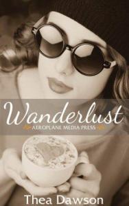 Wanderlust by Thea Dawson