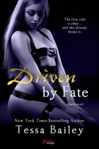 Driven by Fate (Serve #5) by Tessa Bailey