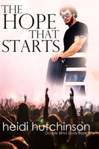 The Hope That Starts (Double Blind Study #5) by Heidi Hutchinson