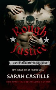 Rough Justice (Sinner's Tribe Motorcycle Club #1) by Sarah Castille