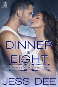 Dinner at Eight by Jess Dee