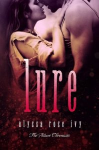 Lure (The Allure Chronicles #1) by Alyssa Rose Ivy