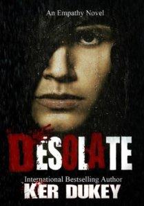 Desolate (Empathy #2) by Ker Dukey