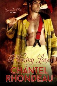 Blazing Love by Chantel Rhondeau