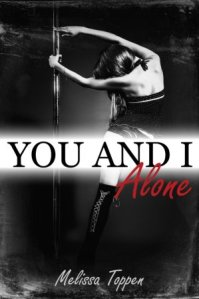 You and I Alone by Melissa Toppen