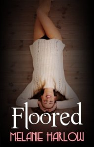 Floored (Frenched #3) by Melanie Harlow