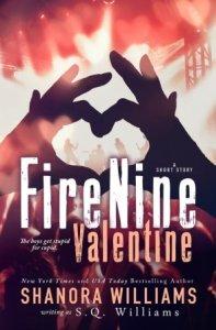 FireNine Valentine: A Short Story Shanora Williams