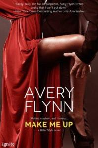 Make Me Up (Killer Style #3) by Avery Flynn