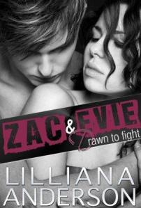 Drawn to Fight: Zac & Evie by Lilliana Anderson