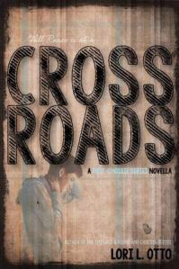 Crossroads by Lori L. Otto