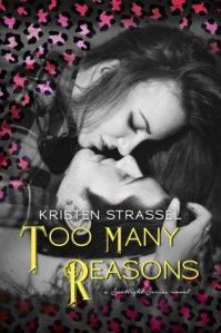 Too Many Reasons (Spotlight Series) by Kristen Strassel