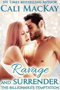 Ravage and Surrender (The Billionaire's Temptation Series #5) by Cail MacKay
