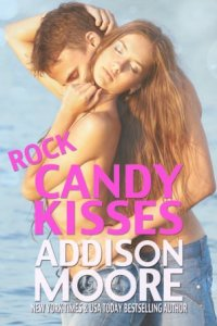 Rock Candy Kisses (3:AM Kisses #5) by Addison Moore