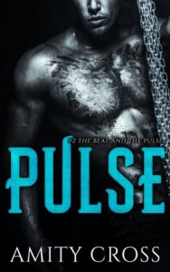 Pulse (The Beat and the Pulse #2) by Amity Cross