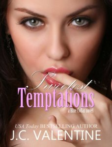 Sweetest Temptations (Blue Collar #1) by J C Valentine