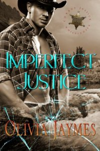 Imperfect Justice (Cowboy Justice Association #6) by Olivia Jaymes