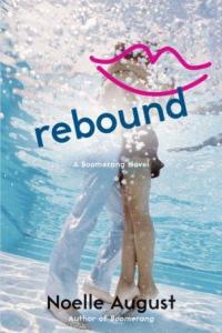 Rebound (Boomerang #2) by Noelle August