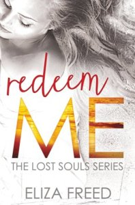 Redeem Me (Lost Souls #2) by Eliza Freed