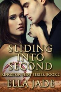 Sliding Into Second (Kingston Heat #2) by Ella Jade