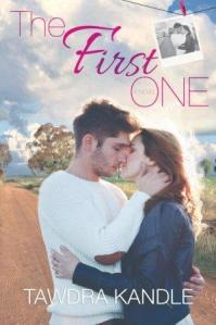 The First One (The One Trilogy #2) by Tawdra Kandle