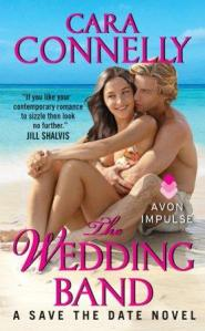 The Wedding Band (Save the Date #3) by Cara Connelly