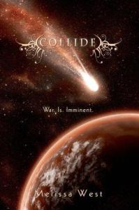 Collide (The Taking #3) by Melissa West