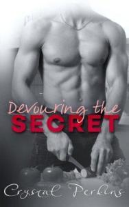 Devouring the SECRET (Corrigan & Co. Book 2) Crystal Perkins