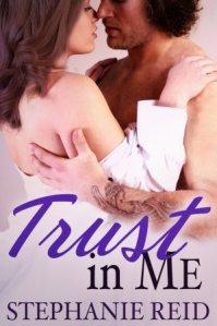 Trust in Me (Protector #2) by Stephanie Reid