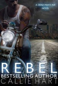 Rebel (Dead Man's Ink #1) by Callie Hart