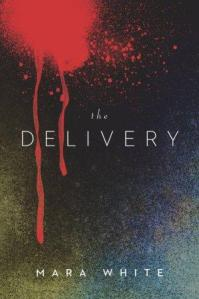 The Delivery by Mara White