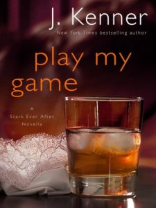 Play My Game (Stark Trilogy #3.7) by J. Kenner