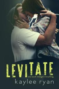 Levitate by Kaylee Ryan
